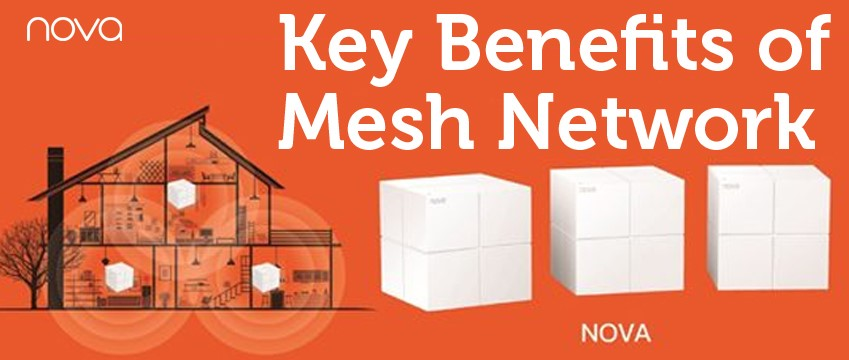 Key Benefits of Mesh Network